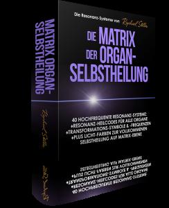 Die Matrix der Organ-SelbstHeilung